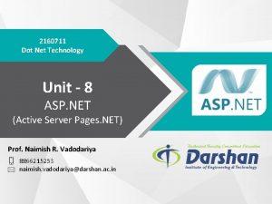 2160711 Dot Net Technology Unit 8 ASP NET