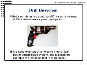ME 240106 S Product Dissection Appliances Drill Dissection
