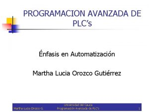 PROGRAMACION AVANZADA DE PLCs nfasis en Automatizacin Martha