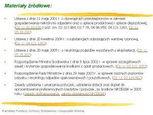 Materiay rdowe Ustawa z dnia 11 maja 2001