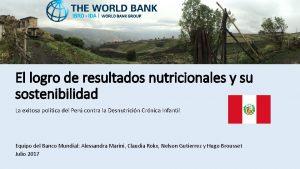 El logro de resultados nutricionales y su sostenibilidad