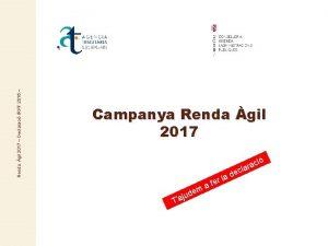Renda gil 2017 Declaraci IRPF 2016 Campanya Renda