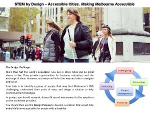 STEM by Design Accessible Cities Making Melbourne Accessible