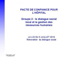 PACTE DE CONFIANCE POUR LHPITAL Groupe 2 le
