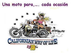 Una moto para cada ocasin para los que