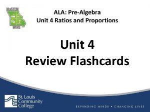 ALA PreAlgebra Unit 4 Ratios and Proportions Unit