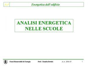 A 3 Energetica delledificio ANALISI ENERGETICA NELLE SCUOLE