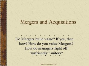 Mergers and Acquisitions Do Mergers build value If