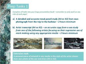 Prep Tasks 1 Complete all tasks into your