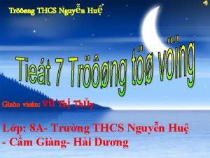 Trng THCS Nguyn Hu Giao vien V Th