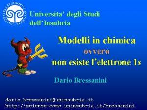 Universita degli Studi dellInsubria Modelli in chimica ovvero