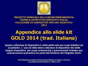 PROGETTO MONDIALE SULLA BRONCOPNEUMOPATIA CRONICA OSTRUTTIVA PROGETTO GOLD