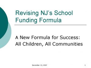 Revising NJs School Funding Formula A New Formula