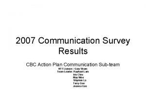 2007 Communication Survey Results CBC Action Plan Communication