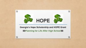 HOPE Georgias Hope Scholarship and HOPE Grant Planning