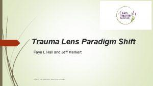 Trauma Lens Paradigm Shift Faye L Hall and