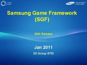 Samsung Game Framework SGF SDK Release Jan 2011