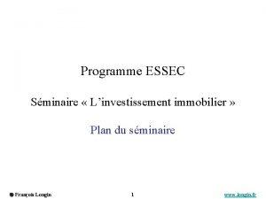 Programme ESSEC Sminaire Linvestissement immobilier Plan du sminaire