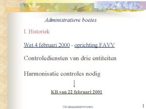 Administratieve boetes I Historiek Wet 4 februari 2000