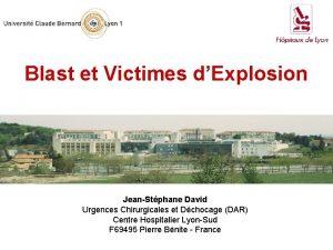 Blast et Victimes dExplosion JeanStphane David Urgences Chirurgicales