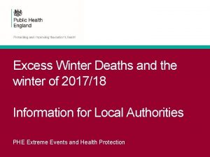 Excess Winter Deaths and the winter of 201718