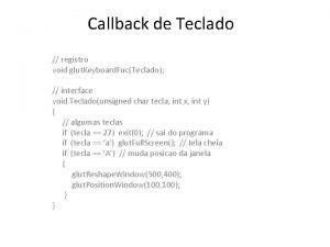Callback de Teclado registro void glut Keyboard FucTeclado