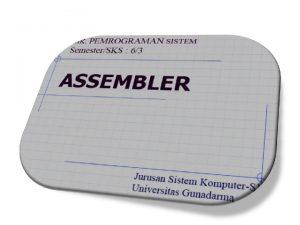 Element dari Bahasa Pemrograman Assembler Bahasa assembly dikategorikan