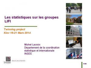 Les statistiques sur les groupes LIFI Twinning project