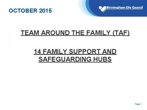 OCTOBER 2015 TEAM AROUND THE FAMILY TAF 14