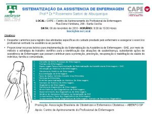 SISTEMATIZAO DA ASSISTENCIA DE ENFERMAGEM Prof Dr Rosemeire