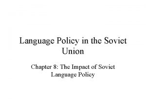 Language Policy in the Soviet Union Chapter 8