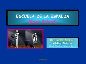ESCUELA DE LA ESPALDA Back School Dr Carlos