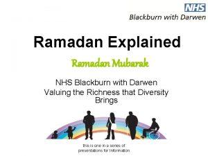 Ramadan Explained Ramadan Mubarak NHS Blackburn with Darwen