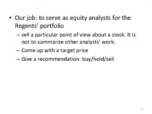Our job to serve as equity analysts for