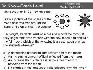 Do Now Grade Level 8 th Grade Science