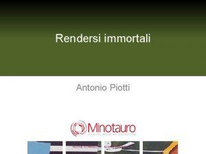 Rendersi immortali Antonio Piotti NUOVE NORMALITA NUOVE EMERGENZE