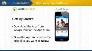Uplift Hampton Town Hall Meeting Uplift App Getting