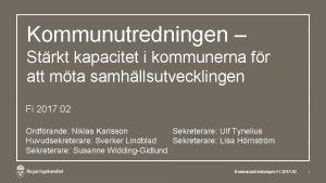 Kommunutredningen Strkt kapacitet i kommunerna fr att mta