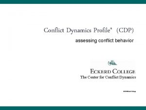 Conflict Dynamics Profile CDP assessing conflict behavior The
