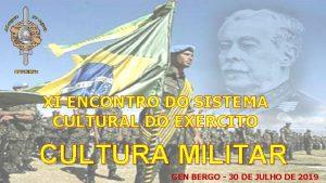 XI ENCONTRO DO SISTEMA CULTURAL DO EXRCITO CULTURA