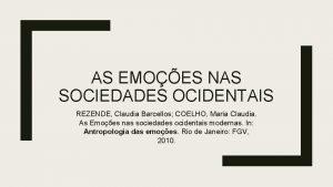 AS EMOES NAS SOCIEDADES OCIDENTAIS REZENDE Claudia Barcellos