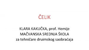 ELIK KLARA KAKUKA prof Hemije MAVANSKA SREDNJA KOLA