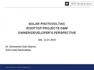 SOLAR PHOTOVOLTAIC ROOFTOP PROJECTS OM OWNERDEVELOPERS PERSPECTIVE Dtd