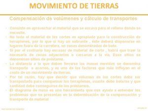 MOVIMIENTO DE TIERRAS Compensacin de volmenes y clculo