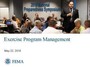 Exercise Program Management May 22 2018 Exercise Prgm
