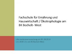 Fachschule fr Ernhrung und Hauswirtschaft kotrophologie am BK