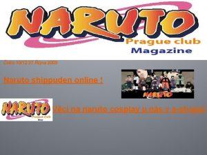 slo 1012 27 jna 2009 Naruto shippuden online