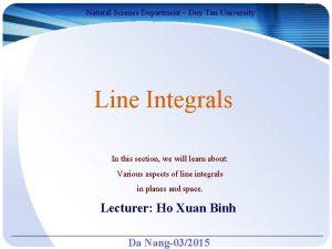 Natural Science Department Duy Tan University Line Integrals