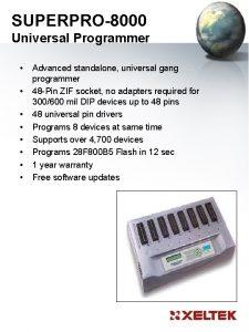 SUPERPRO8000 Universal Programmer Advanced standalone universal gang programmer