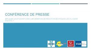 CONFRENCE DE PRESSE IMPLIQUER LES TUDIANTS DANS UNE